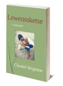 Lewenssketse - Chantel Vergotine