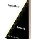 Splinterblokke en Hartskrete bundel - Cecile Vermaak Dorfling