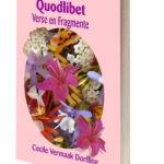 Quodlibet Verse en Fragmente - Cecile Vermaak Dorfling
