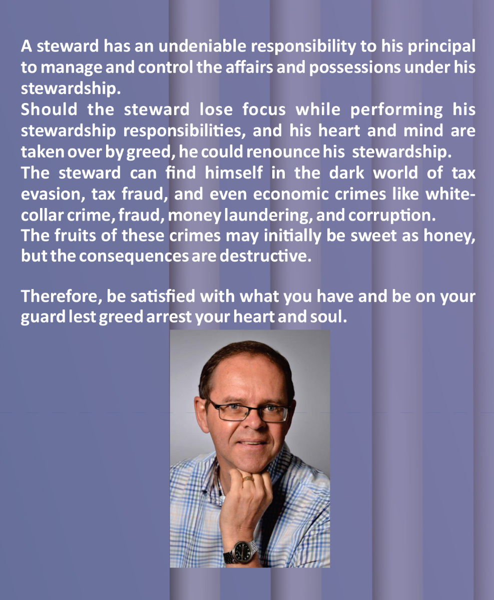When the steward becomes greedy by Boela Swanepoel